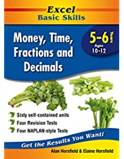 Excel Basic Skills Workbook: Money, Time, Fractions and Decimals Years 5-6