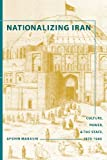 Nationalizing Iran, Afshin Marashi, 0295988207