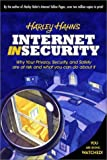 img - for Harley Hahn's Internet Insecurity book / textbook / text book