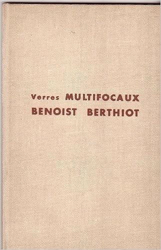 6d6b032e35 Amazon.fr - Verres multifocaux - Benoist Berthiot - Livres