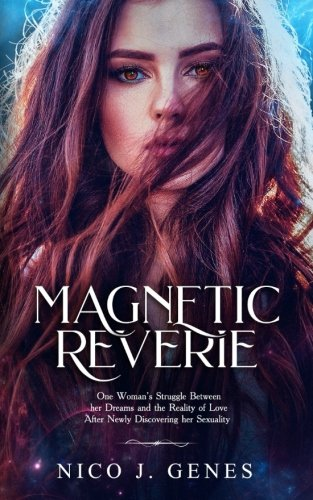 Magnetic Reverie (The Reverie) (Volume 1) by CreateSpace Independent Publishing Platform