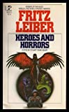 Heroes and Horrors, Fritz Leiber, 0671832255