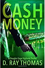 Cash Money: Take It Back 2: A Douglas Gage Vigilante Thriller Paperback
