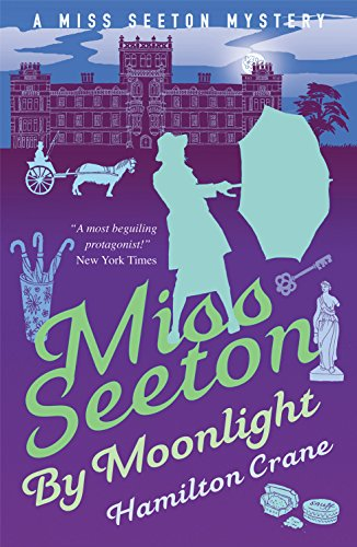 Miss Seeton by Moonlight (A Miss Seeton Mystery Book 12)