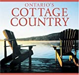 Ontario's Cottage Country, Tanya Lloyd Kyi, 155285180X