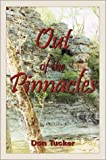 Out of the Pinnacles, Don H. Tucker, 1588518515