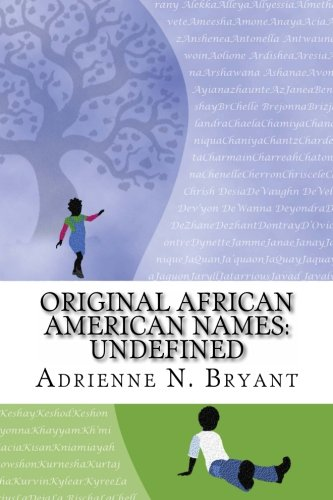 : Original African American Names: Undefined
