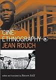 Cine-Ethnography (Visible Evidence)