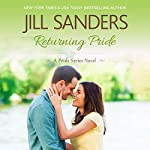 Returning Pride: Pride Series, Book 3   Jill Sanders