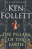 The Pillars of the Earth by Follett, Ken 5th (fifth) Edition (2007)