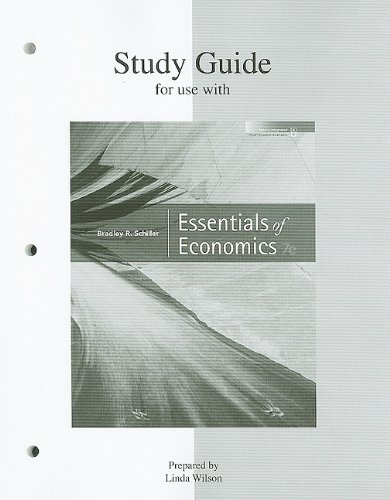 Study Guide to accompany Essentials of Economics