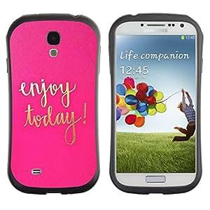 LASTONE PHONE CASE / Suave Silicona Caso Carcasa de Caucho Funda para Samsung Galaxy S4 I9500 / Today Motivational Gold Pink Text
