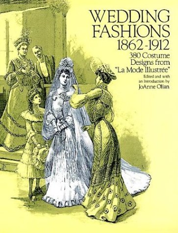 Wedding Fashions, 1862-1912 : 380 Costume Designs from, used for sale  Delivered anywhere in USA