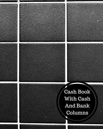 Read Online Cash Book with Cash and Bank Columns: 2 Column Cash Book pdf