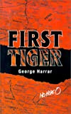 First Tiger, George Harrar, 0759214468