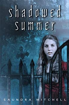Shadowed Summer by [Mitchell, Saundra]