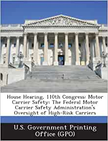 House hearing 110th congress motor carrier safety the for Federal motor carrier phone number