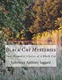 Black Cat Mysteries, Lawrence Jaggard, 1491058889
