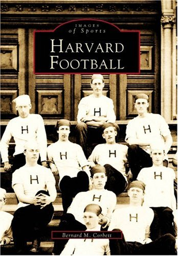 Harvard  Football   (MA)  (Images  of  Sports) ()