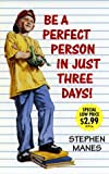 How to be a Perfect Person in Just Three Days!, Stephen Manes, 0440227909