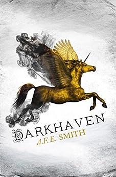 Darkhaven (The Darkhaven Novels, Book 1) by [Smith, A. F. E.]