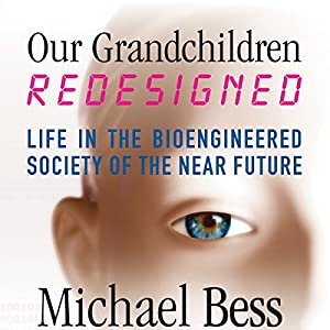 Our Grandchildren, Redesigned Audiobook