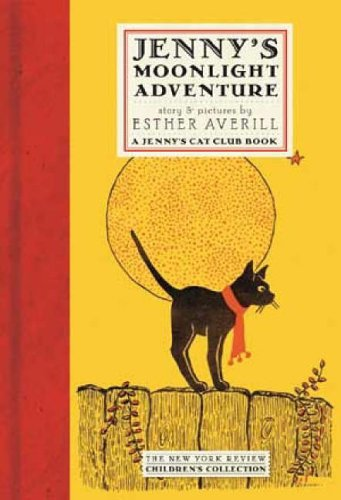 Jenny's Moonlight Adventure (New York Review Children's Collection, a Jenny's Cat Club (Halloween Adventures Nyc)