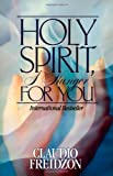 Holy Spirit, I Hunger for You, Claudio Freidzon, 0884194663