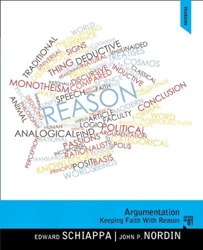 Argumentation: Keeping Faith with Reason Plus NEW MySearchLab with Pearson eText - Access Card Package