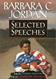 Barbara C. Jordan : Selected Speeches, Parham, Sandra, 0882581996