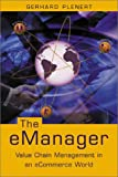 The Emanager, Gerhard J. Plenert, 1563437503