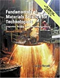 Fundamentals of Materials Science for Technologists 2nd Edition