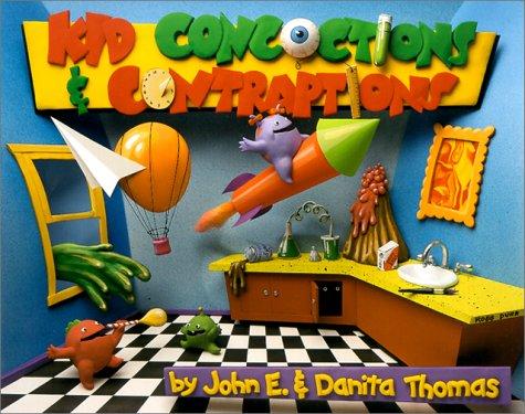Kid Concoctions & Contraptions