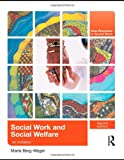 Social Work and Social Welfare, Marla Berg-weger, 041580504X