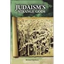 Judaism's Strange Gods: Revised and Expanded