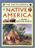 img - for Encyclopedia of Native America by Trudy Griffin-Pierce (1995-06-01) book / textbook / text book
