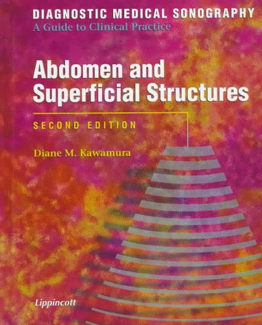 Diagnostic Medical Sonography: Abdomen and Superficial Structures
