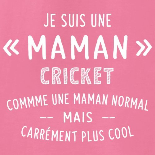 une maman normal cricket - Femme T-Shirt - Azalée - XXL