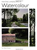 Watercolor Made Easy: 30-Minute Landscapes: Paul Talbot