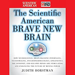 The Scientific American Brave New Brain Audiobook