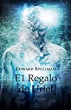 El Regalo de Uriel (Spanish Edition)
