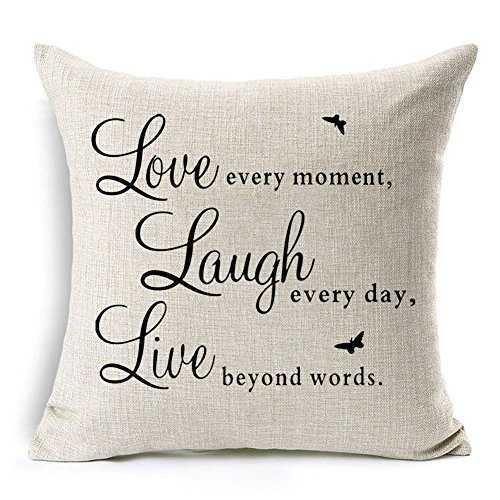 Kithomer Inspirational Quote Saying Throw Pillow Covers Cushion Cover Pillow Case Cotton Linen Home Decorative 18 x 18 Inch (Love every moment, Laugh every day, Live beyond words, 18Wx18L)