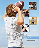 Motor Learning and Control 1st Edition