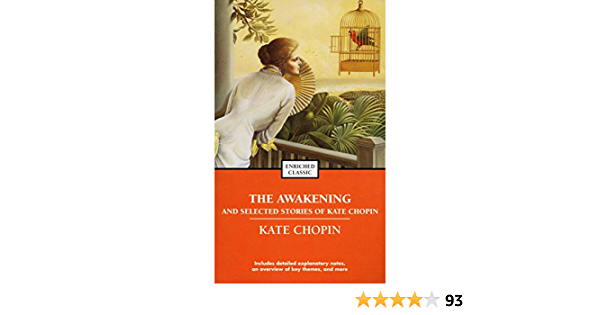 The Awakening And Selected Stories Of Kate Chopin Enriched Classics Chopin Kate 9780743487672 Amazon Com Books