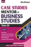 Case Studies Mentor in Business Studies Class - XII (2018-19 Session)