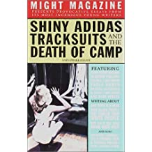 Shiny Adidas Track Suits And The Death Of Camp