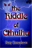 img - for The Riddle of Cthulhu book / textbook / text book
