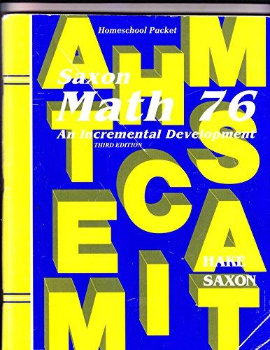 Saxon Math 76: An Incremental Development: Homeschool Packet