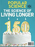 Popular Science The Science of Living Longer