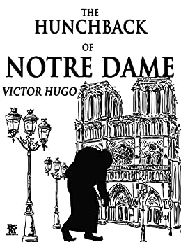 The Hunchback of Notre Dame (Special Illustrated Edition) (English Edition) by [Hugo, Victor]